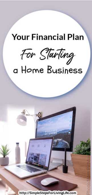 Are you thinking about starting a home business? Check out these ideas to include on your financial plan for starting a home business