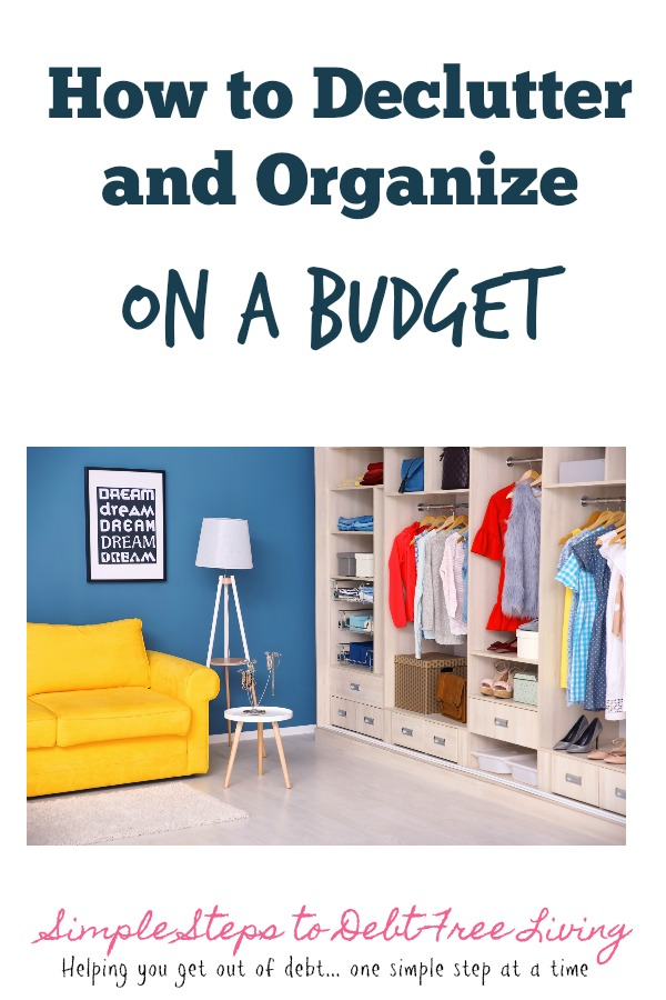 How to Declutter and Organize on a Budget