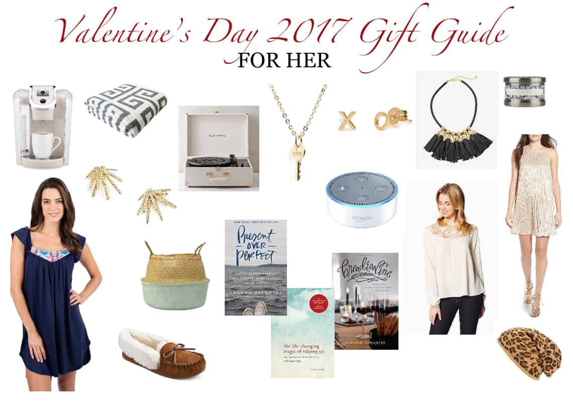 2017 Valentine's Day Gift Guide (For Her Of Course!)
