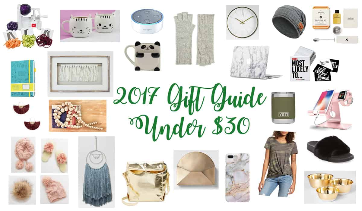 2017 Gift Guide || My Favorite Gifts Under $30