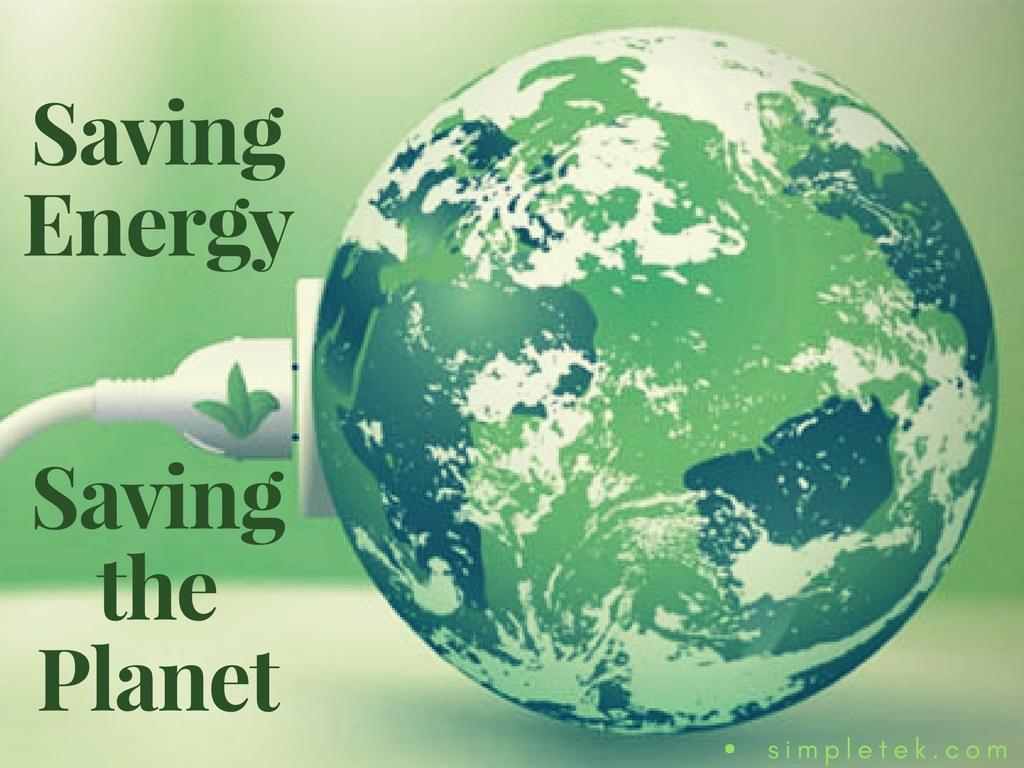 Saving Energy Saving The Planet