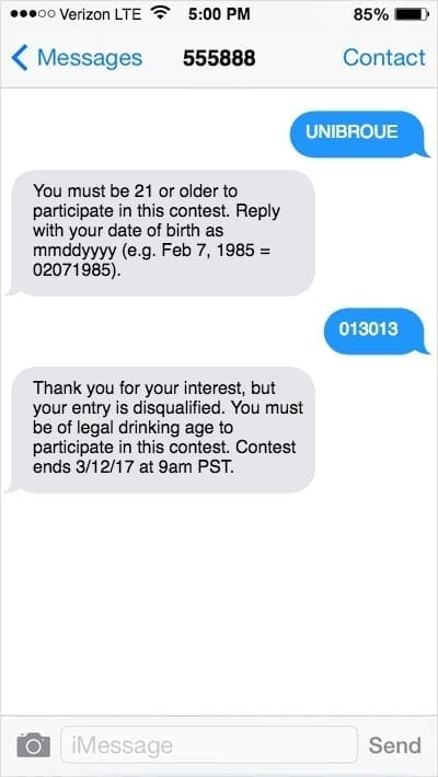 iPhone screenshot with UNIBROUE keyword texted, an age verification request, the underage user's birthday response, and contest disqualification response