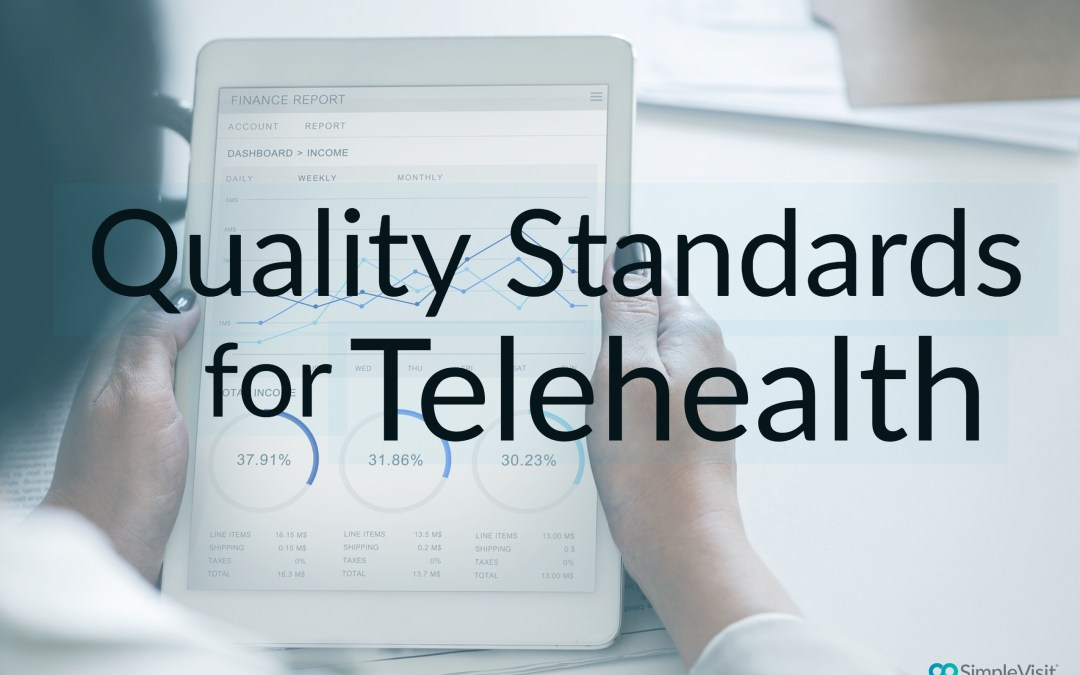 How Quality Standards will be Measured for Telehealth