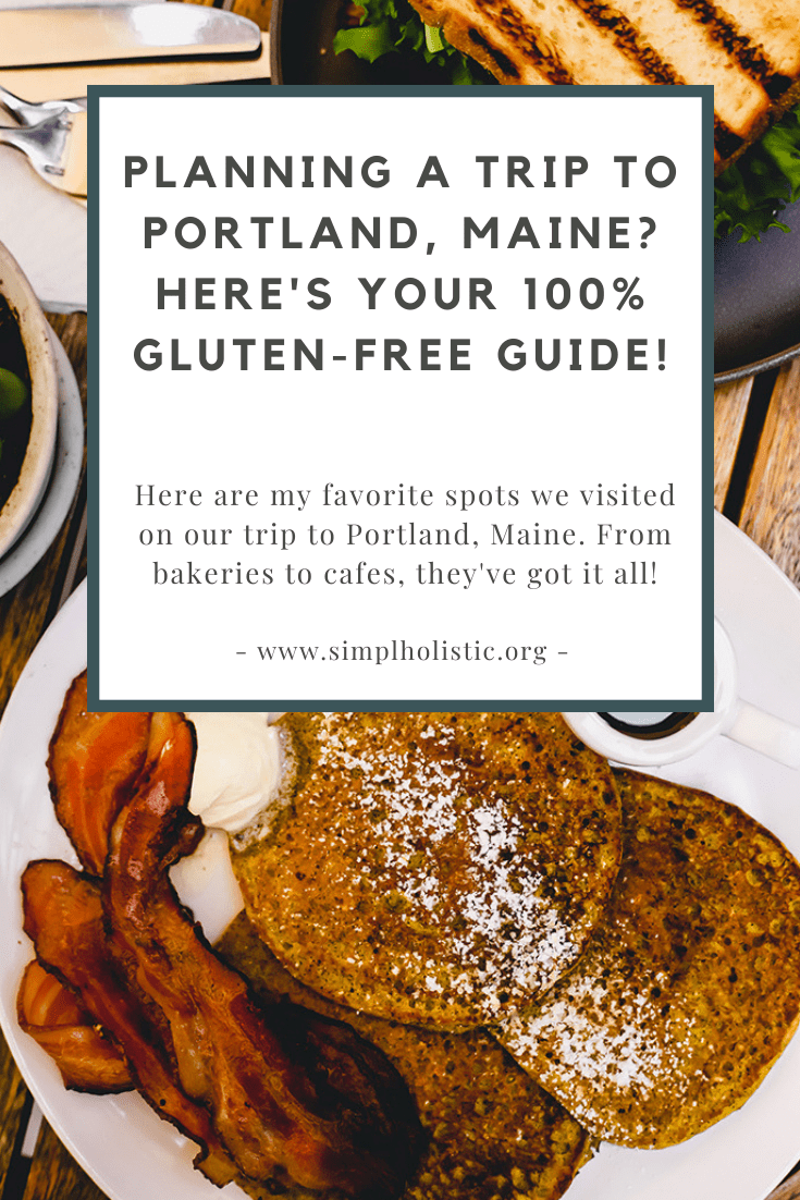 My guide to portland maine gluten free finds. A-photo of pancakes with a box overlay and words saying planning a trip to portland maine here's your 100 gluten free guide