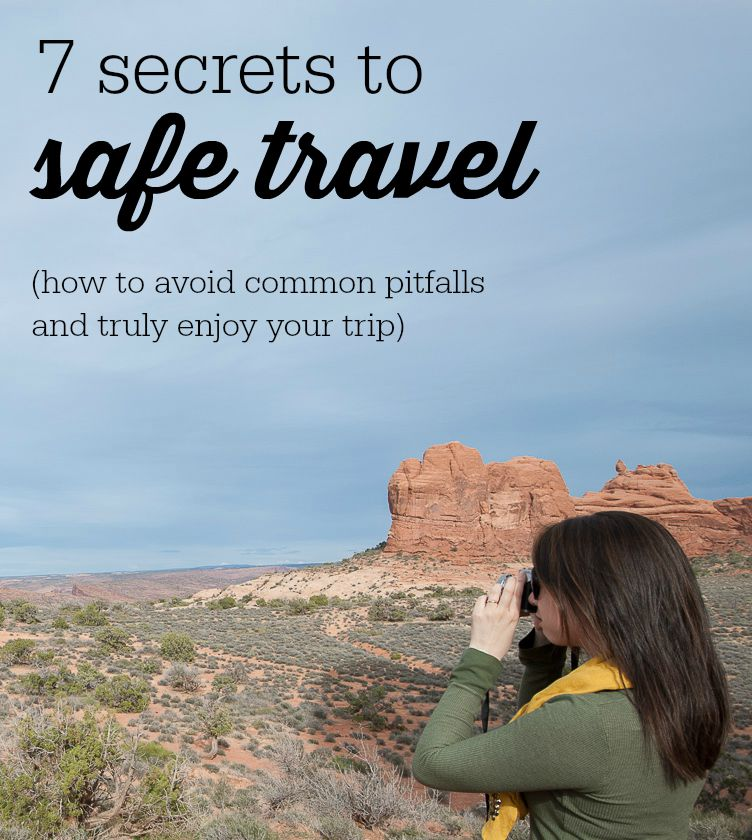 7 secrets to safe travel - simplicity relished