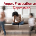 Anger, Frustration and Depression