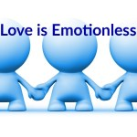 Love Is Emotionless