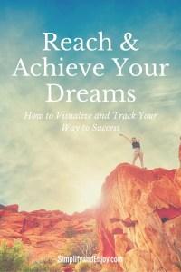 Reach & Achieve Your Dreams