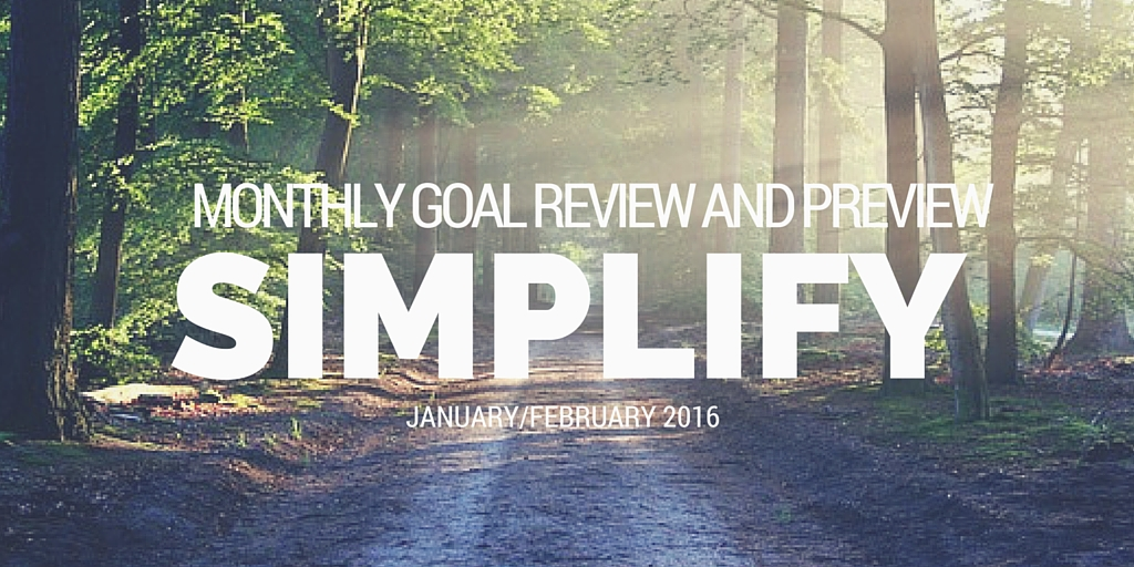 January February simplify enjoy goal review