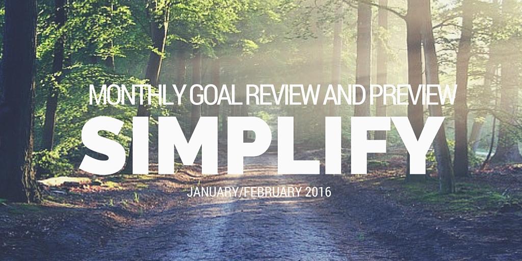 January February simplify enjoy goal review