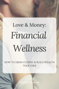 Financial Wellness simplify and enjoy