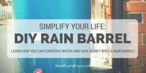 diy-rain-barrel-simplify-and-enjoy