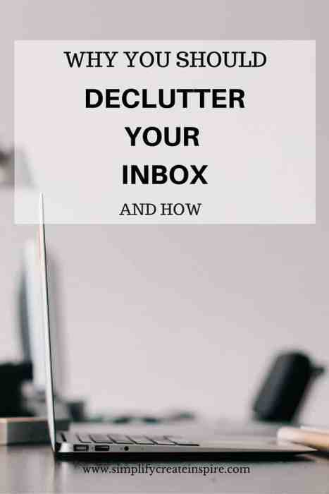 Why you should declutter your inbox and how
