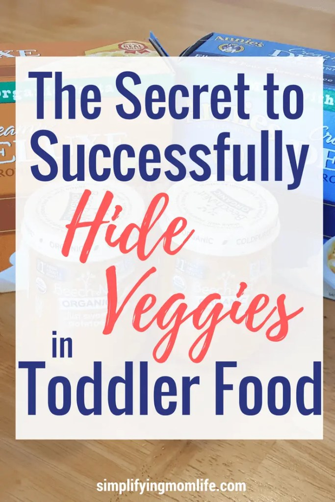 Yesss! Found it! The secret to successfully hide veggies in toddler food. - Simplifying Mom Life- hidden veggies - toddlers