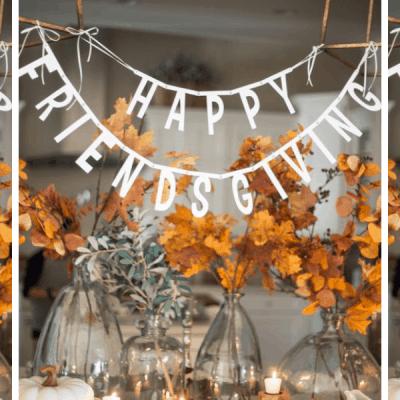 17 Cute Friendsgiving Decor Ideas Under 25$