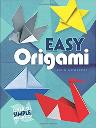 Easy Origami - Over 30 simple projects