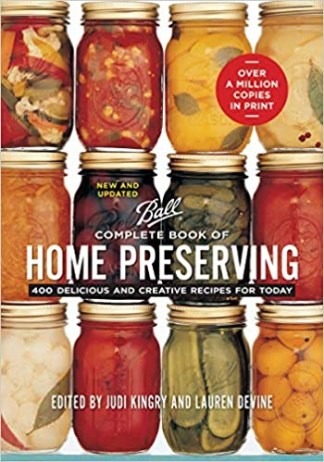 Judi Kingry - Ball Complete Book of Home Preserving