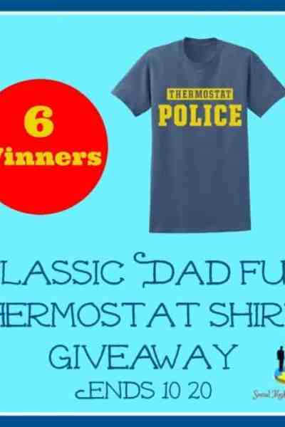 Welcome to the Classic Dad Fun Thermostat Shirts Giveaway Ends 10/20
