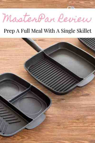 Prep A Full Meal With A Single Skillet – MasterPan Review