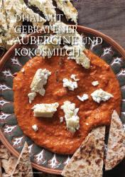 Gesund und fix - Kochen mit dem Thermomix - Dhal mit gebratener Aubergine und Kokosmilch 0218