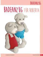 Häkelanleitung - Badeanzug für Roberta - Tierische Freunde häkeln 02/2018