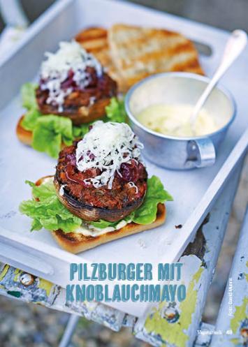 Rezept - Pilzburger mit Knoblauchmayo - Weekly Kochen Extra - 01/2018