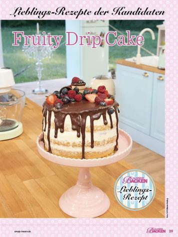 Rezept - Fruity Drip Cake - Das große Backen - 09/2018