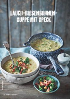Rezept - Lauch-Riesenbohnen-Suppe mit Speck - Simply Kochen Suppen & Eintöpfe 01/2018