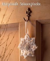 Häkelanleitung - Glitzernde Schneeflocke - Mini Weihnachts-Deko Häkeln Vol. 5