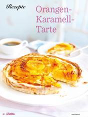 Rezept - Orangen-Karamell-Tarte - Das grosse Backen - 11/2018