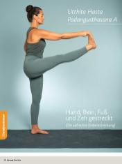 Yoga Anleitung - Utthita Hasta Padangusthasana A - Sportplaner - Yoga Guide 01/2019
