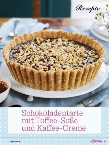 Rezept - Schokoladentarte mit Toffee-Soße und Kaffee-Creme - Das große Backen - 12/2018