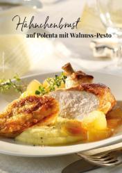 Rezept - Hähnchenbrust auf Polenta mit Walnuss-Pesto - Simply Kreativ Extra – Leckere Ideen für den Thermomix® 01/19
