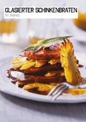 Rezept - Glasierter Schinkenbraten mit Ananas - Simply Kochen Sonderheft Paleo-Diät 01/2019