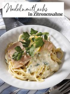 Rezept - Nudeln mit Lachs in Zitronensahne - Simply Kreativ Extra – Leckere Ideen für den Thermomix® 02/2019