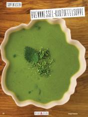 Rezept - Brennnessel-Kartoffelsuppe - Simply Kochen Sonderheft Basenfasten mit Andrea Sokol