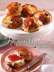 Rezept - Heisswecken mit Rosinen - Simply Backen Sonderheft – Brote und Brötchen mit dem Thermomix® 02/2019