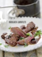 Rezept - Knoblauch-Lammfilets - Bewusst Low Carb Sonderheft Keto