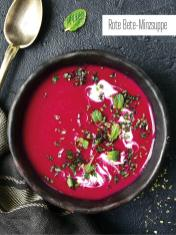 Rezept - Rote-Bete-Minzsuppe - Bewusst Low Carb