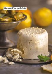 Rezept - Zitronen-Knoblauch-Feta - Healthy Vegan 03/2019