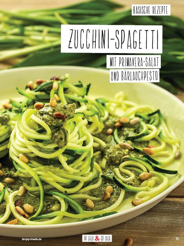 Rezept - Zucchini-Spagetti mit Primavera-Salat und Bärlauchpesto - Simply Kochen Sonderheft Basenfasten mit Andrea Sokol