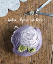 Häkelanleitung - Isabel - Börse mit Blume - Mini Taschen und Etuis Häkeln Vol. 8 – 03/2019