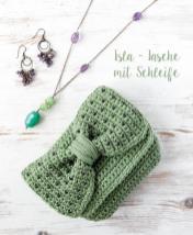 Häkelanleitung - Isla - Tasche mit Schleife - Mini Taschen und Etuis Häkeln Vol. 8 – 03/2019