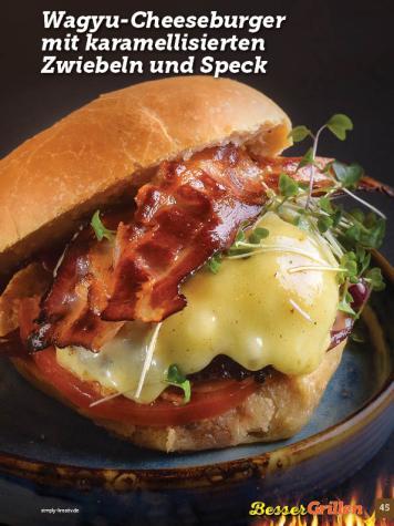 Rezept - Wagyu-Cheeseburger mit karamellisierten Zwiebeln und Speck - Simply Kochen Sonderheft Besser Grillen mit den Grillweltmeisten