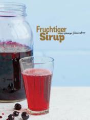 Rezept - Fruchtiger Sirup aus schwarzer Johannisbeere - Simply Kochen Picknick - 03/2019