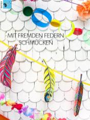Bastelanleitung - Mit fremden Federn schmuecken - Simply Kreativ Heft 04/2019