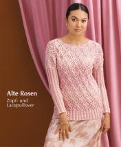 Strickanleitung - Alte Rosen - Zopf und Lacepullover - Designer Knitting 06/2019