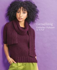 Strickanleitung - Geradlinig - Einfacher Pullover & Schal - Designer Knitting 06/2019