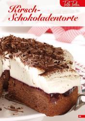 Rezept - Kirsch-Schokoladentorte - Simply Backen Sonderheft Kuchen – 01/2020