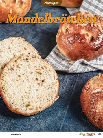 Rezept - Mandelbrötchen mit Pistazien - Besser Backen mit Tommy Weinz – Brötchen